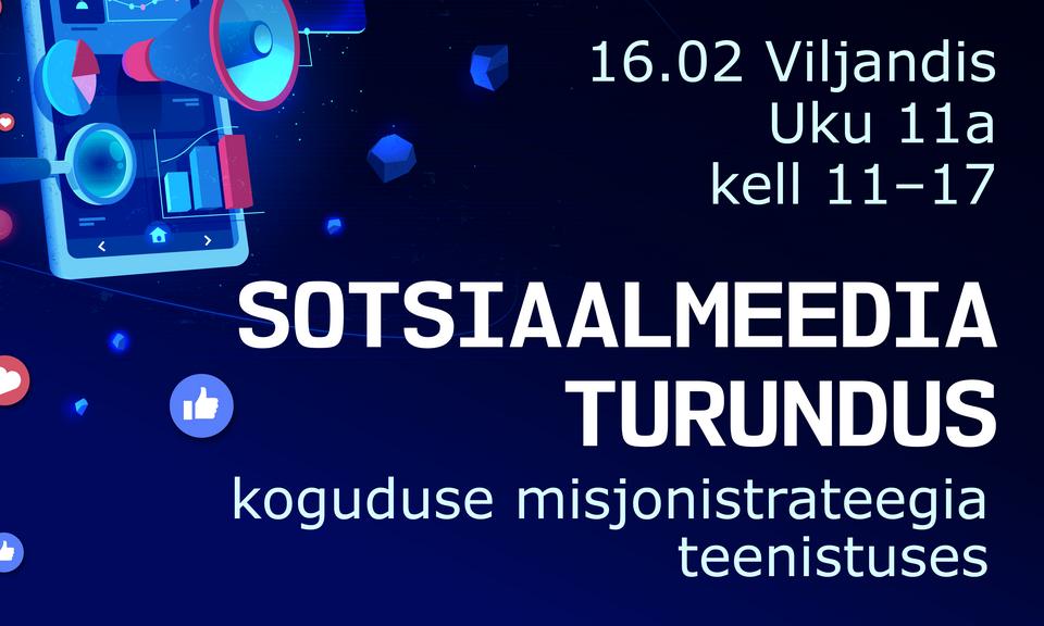 16.02 on Viljandis ühismeediaturunduse kui misjonistrateegia koolitus
