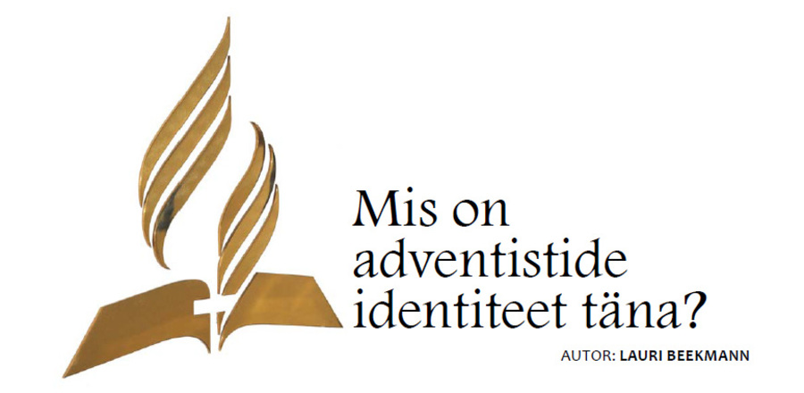 Mis on adventistide identiteet t�na? (03.12.2010)